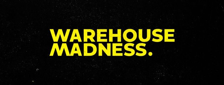 WAREHOUSE MADNESS