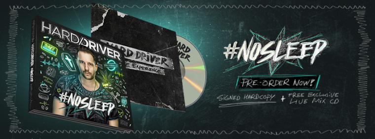 Hard Driver Album: #NOSLEEP