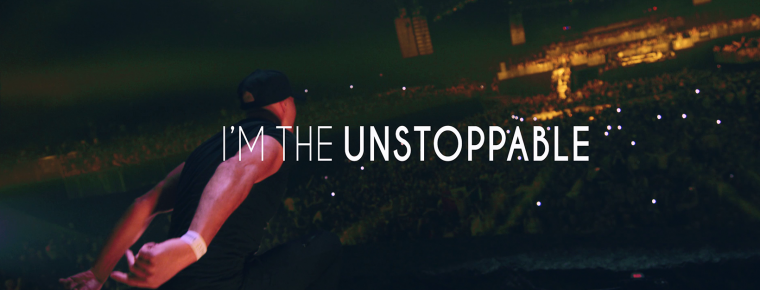 I'm the Unstoppable!