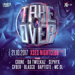 Take Over - 21-10-17 XSES Nightclub (Lyon, France)
